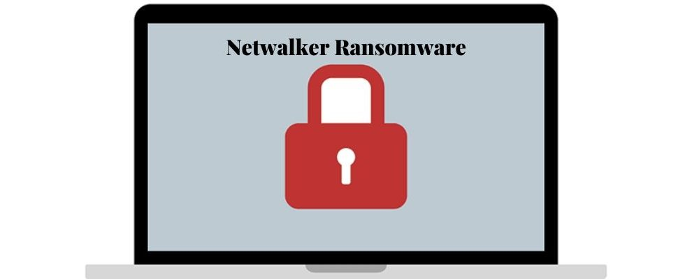 How To Remove Netwalker Ransomware