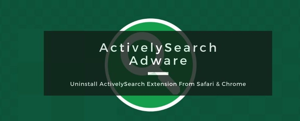 How To Remove ActivelySearch Adware From Mac OS