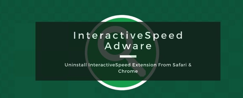 How To Remove InteractiveSpeed Adware From Mac OS