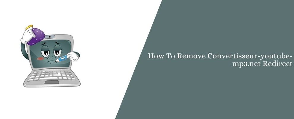 How To Remove Convertisseur-youtube-mp3.net Redirect