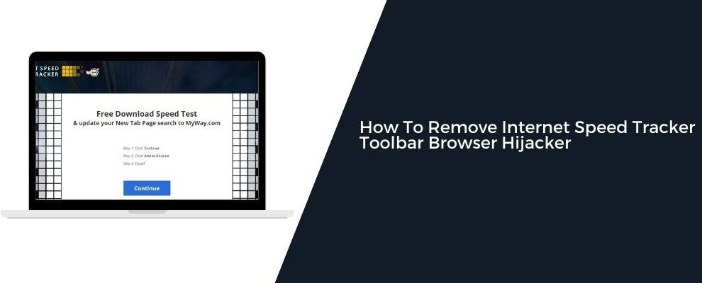 How To Remove Internet Speed Tracker Toolbar Browser Hijacker