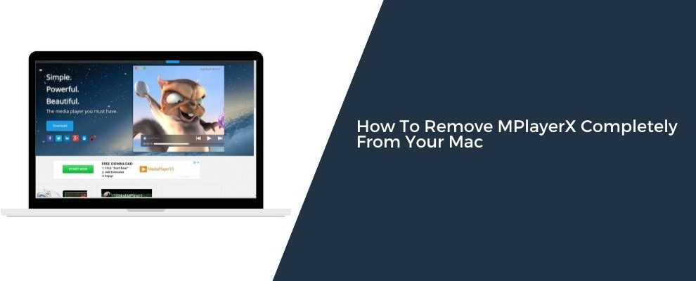 How To Remove MPlayerX Completely From Your Mac