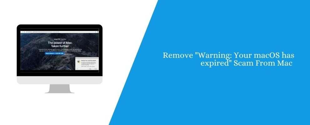 """Remove """"Warning Your macOS has expired"""" Scam From Mac"""