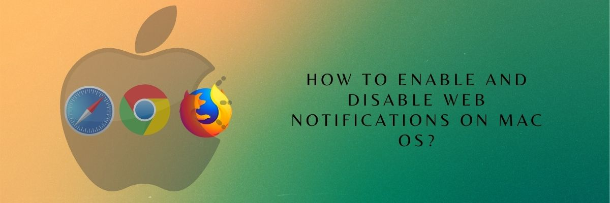 How To Enable And Disable Web Notifications On Mac OS