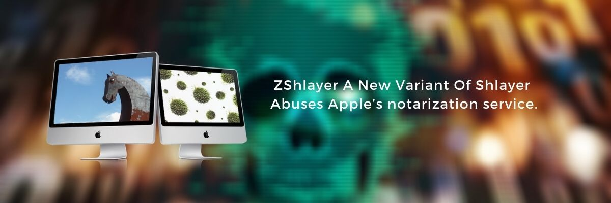 ZShlayer A New Variant Of Shlayer Abuses Apple's notarization service