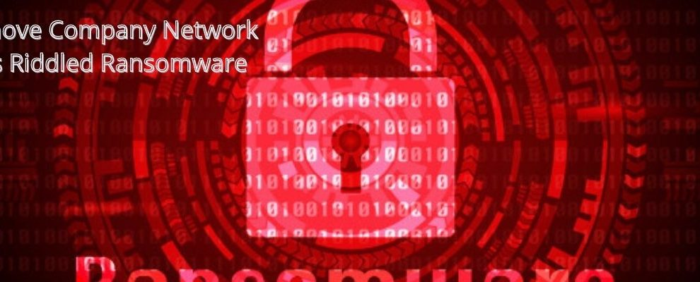How To Remove Company Network Was Riddled Ransomware