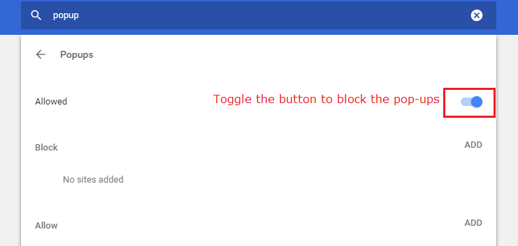 Toggle the button to block the pop-ups from chrome browser