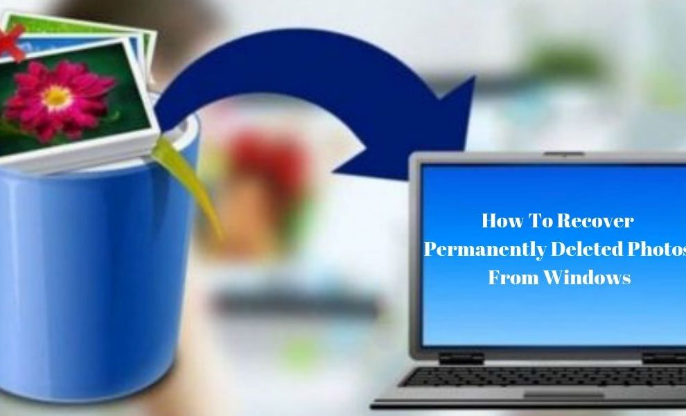 How To Recover Permanently Deleted Photos From Windows unboxhow