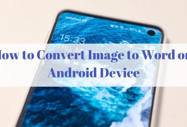 How to Convert Image to Word on Android Device