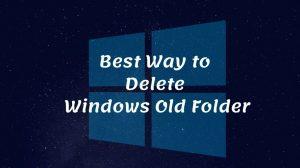 How To Delete Windows Old Folder