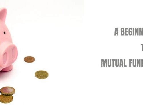 A Beginners Guide To Mutual Funds Investment-Things To Know