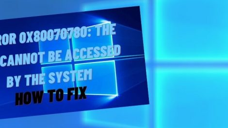 "How to Fix ""The File Cannot Be Accessed by the System"" Windows 10"